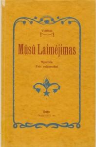 """Vydūno misterija """"Mūsų laimėjimas"""" (1913, Tilžė)"""